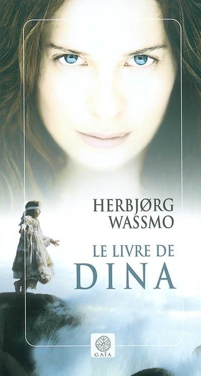 livre de Dina (Le) | Wassmo, Herbjorg (1942-....). Auteur