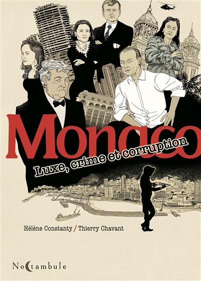 Monaco : luxe, crime et corruption