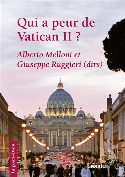 Qui a peur de Vatican II ?