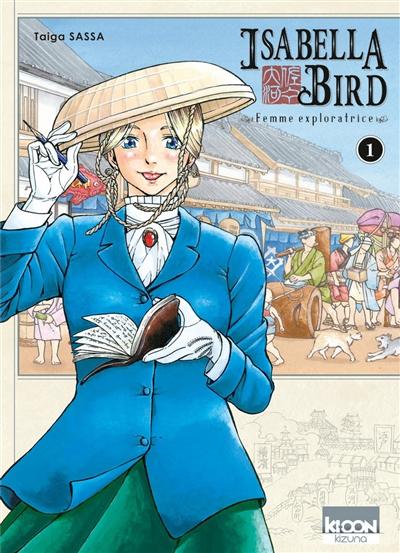 Isabella Bird : femme exploratrice   Sassa, Taiga. Auteur