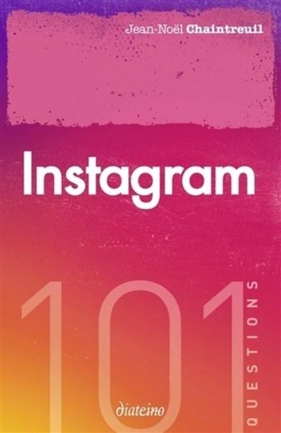 Couverture de : 101 questions sur Instagram