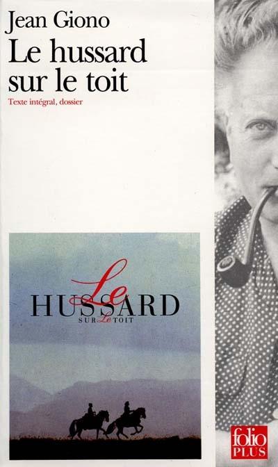 Le hussard sur le toit / Jean Giono | Giono, Jean (1895-1970). Auteur