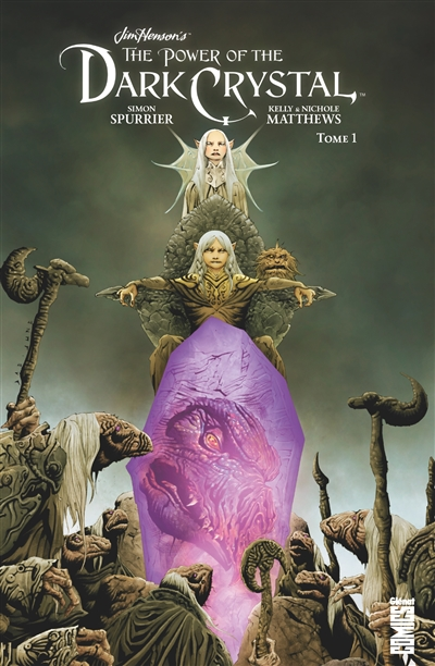 The power of the Dark Crystal. Vol. 1