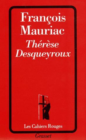 Thérèse Desqueyroux / François Mauriac | François Mauriac