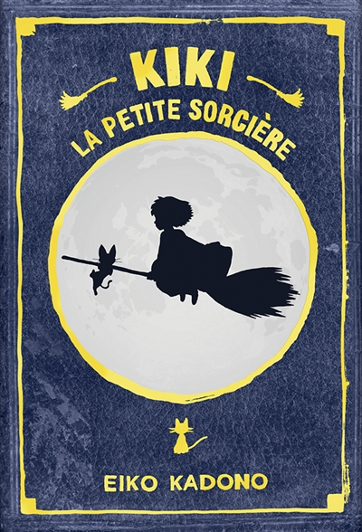 Kiki, la petite sorcière - Livre 1 | Kadono, Eiko (1935-....). Auteur