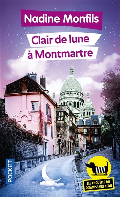 Les enquêtes du commissaire Léon. Vol. 5. Clair de lune à Montmartre