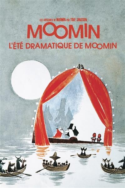 Les aventures de Moomin. L'été dramatique de Moomin