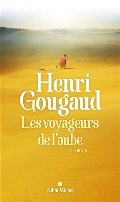 Les Voyageurs de l'aube | Gougaud, Henri (1936-....)