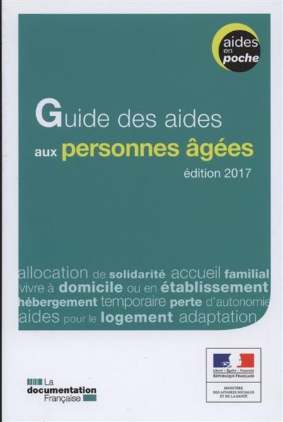 Guide des aides aux personnes âgées   France (2012-2014) : Ministère des affaires sociales et de la santé. Auteur