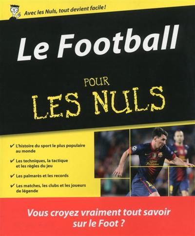 Le football pour les nuls / Vincent Radureau, Mickaël Grall   Vincent Radureau