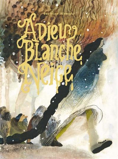 Adieu Blanche-Neige