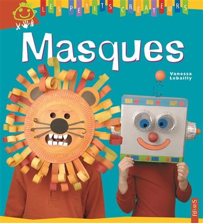 Masques | Vanessa Lebailly. Auteur