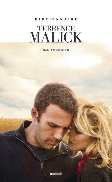 Dictionnaire Terrence Malick | Ziegler, Damien (1977-....). Auteur
