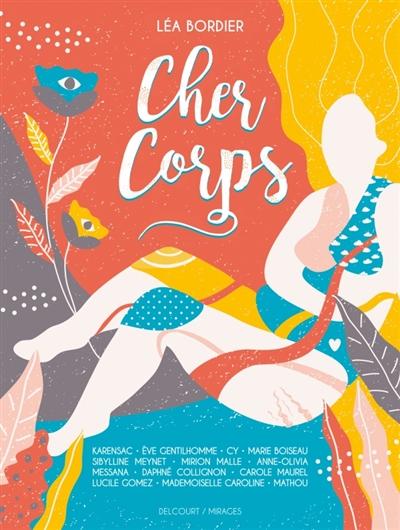 Cher corps | Bordier, Léa. Auteur