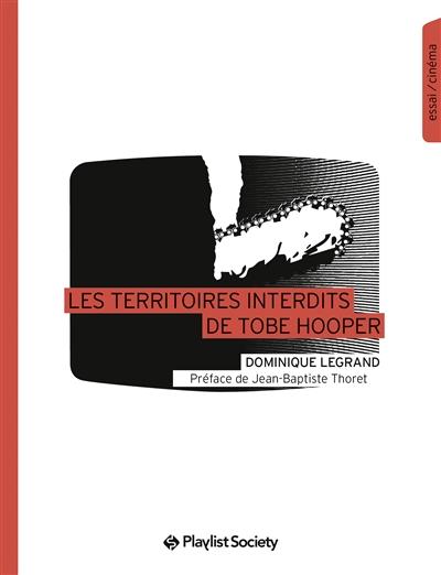 Les Territoires interdits de Tobe Hooper | Legrand, Dominique (1963-....). Auteur