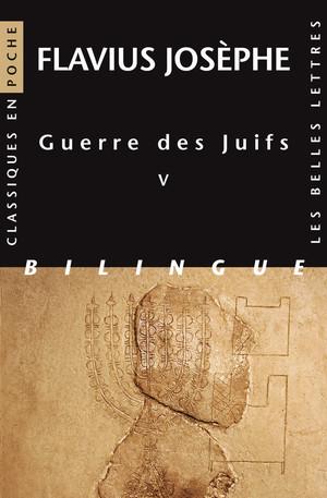 Guerre des Juifs. Livre V