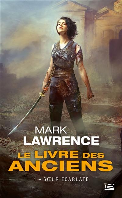 Sœur écarlate | Lawrence, Mark (1966-....). Auteur