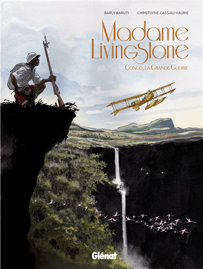 Madame Livingstone : Congo, la Grande guerre |
