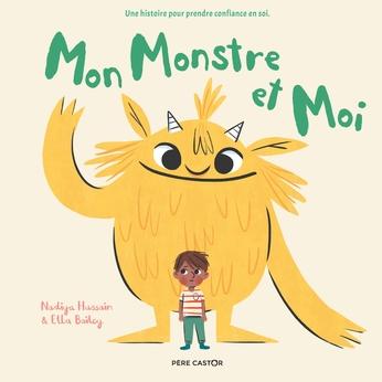 Mon monstre et moi / [auteur] Nadiya Hussain |