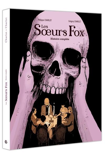 Les soeurs Fox : histoire complète