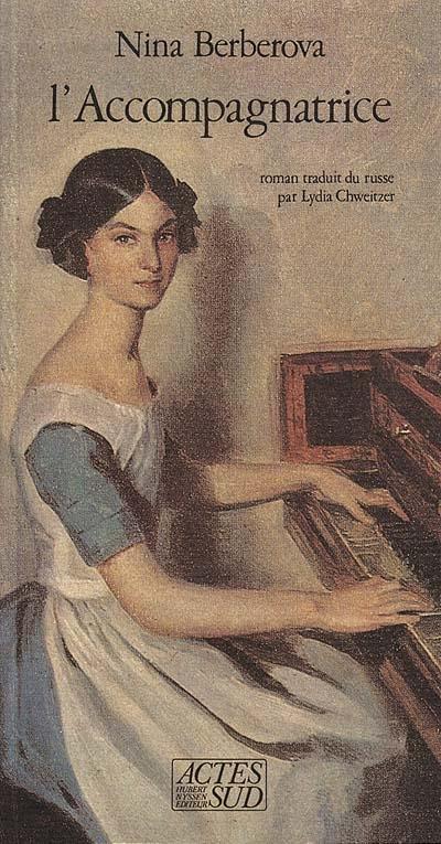 L' Accompagnatrice | Berberova, Nina Nikolaevna (1901-1993). Auteur