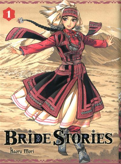 Bride Stories. 1 / Kaoru Mori | Mori, Kaoru (1978-....). Auteur