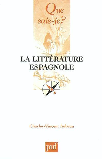 littérature espagnole (La)   Aubrun, Charles Vincent (1906-1993). Auteur