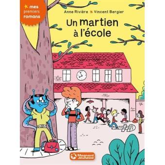 Un  martien à l'école | Rivière, Anne (1968-....). Auteur