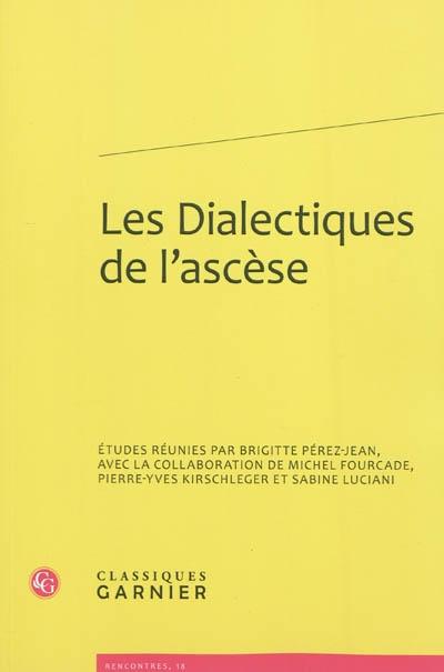 Les dialectiques de l'ascèse