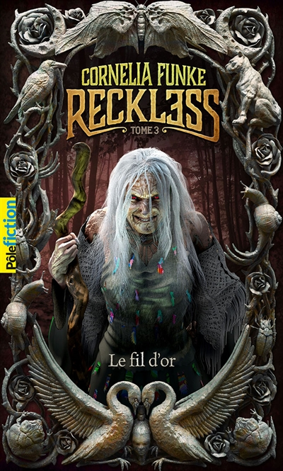 Reckless. Vol. 3. Le fil d'or