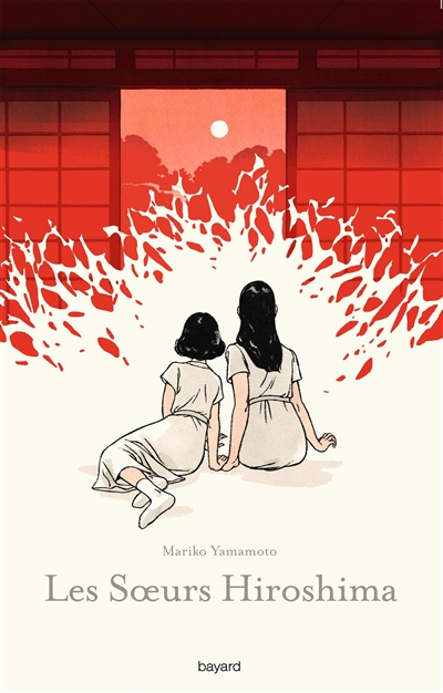 Les soeurs Hiroshima / Mariko Yamamoto | Yamamoto, Mariko (1927-....). Auteur