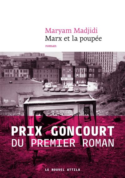 Marx et la poupée | Madjidi, Maryam (1980-....). Auteur