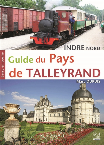 Guide du pays de Talleyrand : Indre Nord