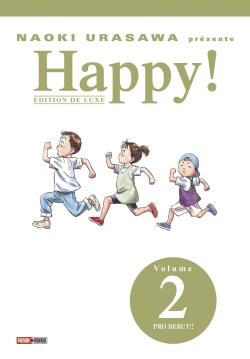 Happy ! : édition de luxe. Vol. 2. Pro début !!
