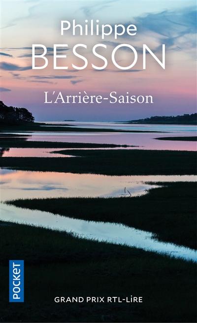 L'Arrière-saison | Besson, Philippe (1967-...)