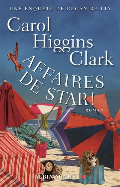 Affaires de star ! / Carol Higgins Clark. 14   Clark, Carol Higgins (1956-....). Auteur