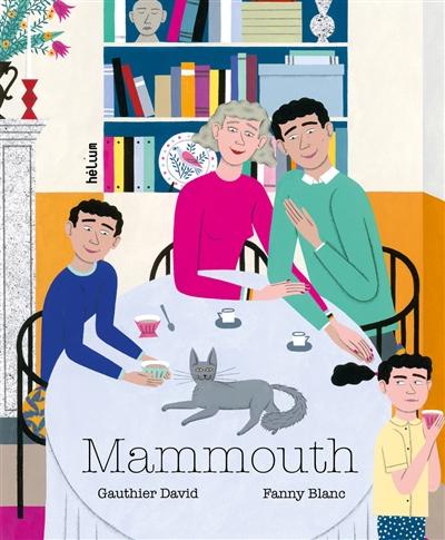 Mammouth | David, Gauthier (1976-....). Auteur