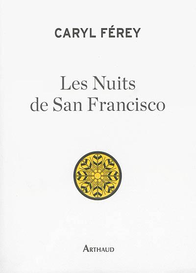 Les nuits de San Francisco / Caryl Férey |