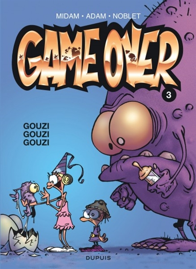 Game over tome 3 : gouzi gouzi gouzi | Midam. Auteur