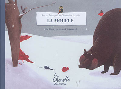La Moufle : Un livre, un ebook interactif  