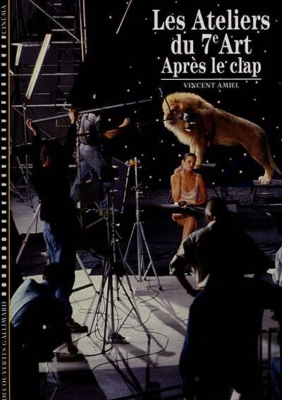 Après le clap | Amiel, Vincent