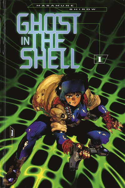 Ghost in the shell. 1 / Masamune Shirow | Shiro, Masamune (1961-....). Auteur