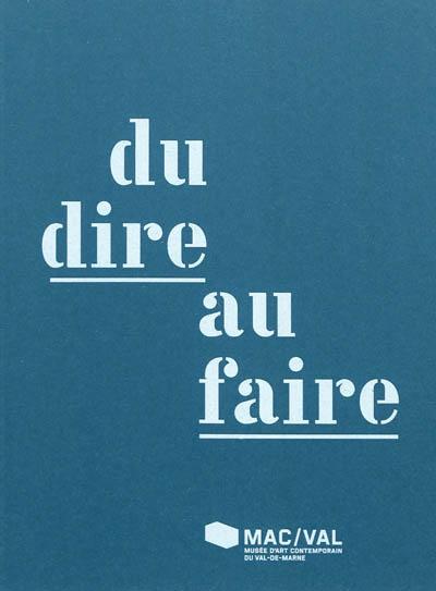 Du dire au faire : colloque-événement | Airaud, Stéphanie (1978-....). Directeur de publication