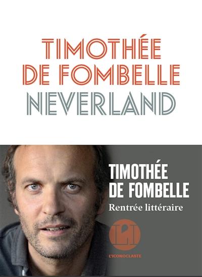 Neverland / Timothée de Fombelle  