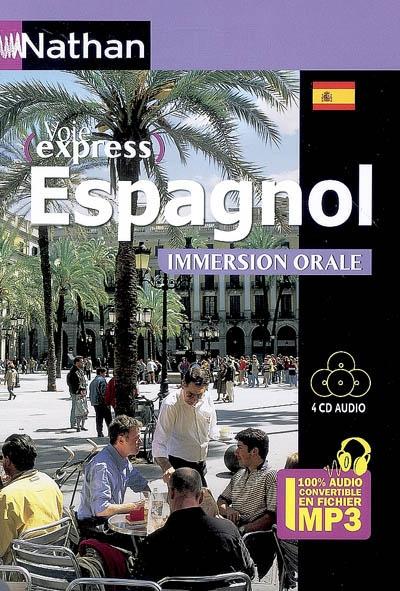 Espagnol : immersion orale : intermédiaire, faux-débutant / Juan Gonzalez   Gonzalez, Juan (19..-....) - linguiste