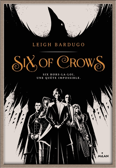 Six of crows. 1   Bardugo, Leigh. Auteur