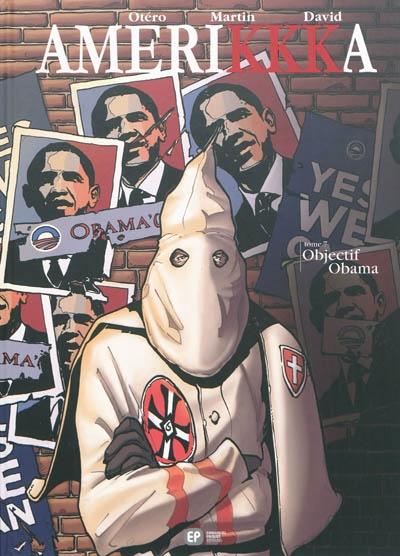 Objectif Obama : Washington, District Columbia | Martin, Roger (1950-....). Auteur