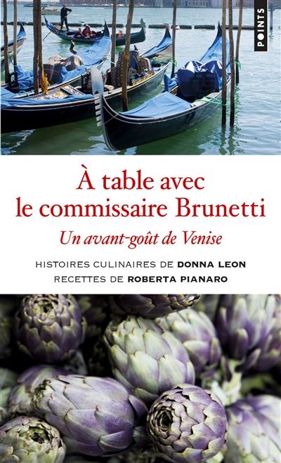 A table avec le commissaire Brunetti : un avant-goût de Venise