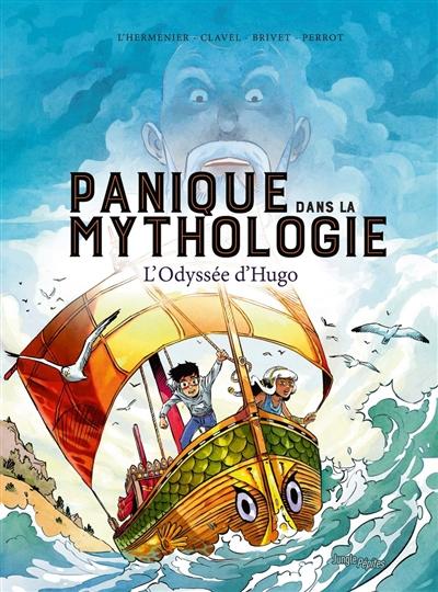 Panique dans la mythologie. Vol. 1. L'odyssée d'Hugo