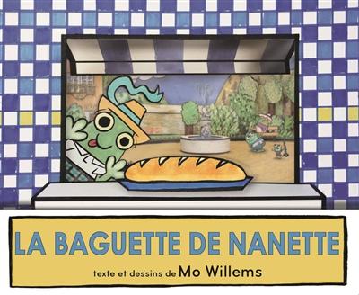 La |baguette de Nanette | Willems, Mo. Auteur